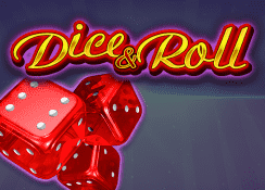 Dice and Roll