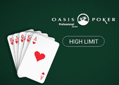 Oasis Poker Professional Series (High Limit)